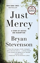 Just mercy : a story of justice and…