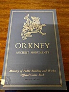 Orkney Ancient Monuments - Ministry of…