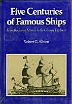 Five centuries of famous ships : from the…