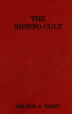 The Shinto cult; a Christian study of the…