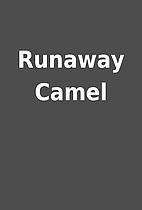 Runaway Camel