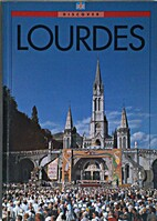 Discover Lourdes by Marie Caujolle
