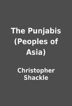 The Punjabis (Peoples of Asia) by…