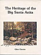 The Heritage of the Big Santa Anita by Glen…
