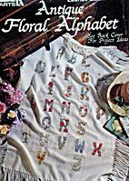Antique Floral Alphabet by Nancy Dockter