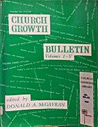 Church growth bulletin by Donald McGavran