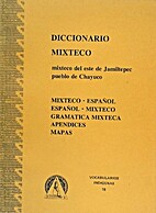 Diccionario mixteco-español,…