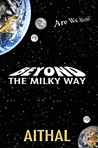 Beyond The Milky Way (The Galaxy Series -…