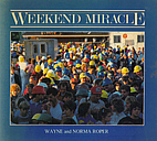 Weekend Miracle by Wayne Roper