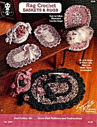 Rag Crochet Baskets & Rugs by Suzanne…