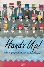 Hands up!: Who enjoyed their schooldays (UQP…