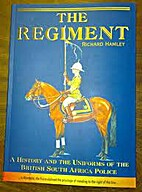 The Regiment : a history and the uniforms of…