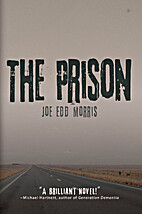 The Prison by Jo Edd Morris