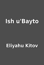 Ish u'Bayto by Eliyahu Kitov