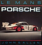 Le Mans Porsche by John S. Allen
