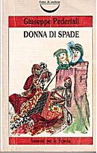 Donna di spade by Giuseppe Pederiali