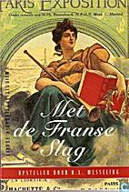 Met de Franse slag opstellen voor H.L.…