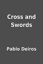 Cross and Swords by Pablo Deiros