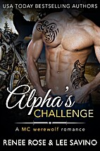 Alpha's Challenge by Renee Rose