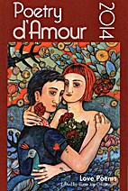Poetry d'Amour 2014 : Love Poems by Liana…