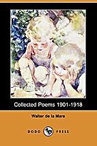 Poems : 1901-1918 by Walter De la Mare