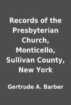 Records of the Presbyterian Church,…