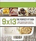 9 X 13: The Perfect-Fit Dish (In Memoriam…