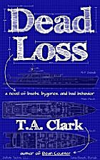 Dead Loss: a novel of boats, bygones, and…