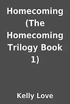 Homecoming (The Homecoming Trilogy Book 1)…