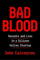 Bad Blood: Secrets and Lies in a Silicon…
