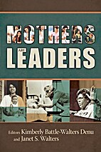 Mothers are leaders by Kimberly…