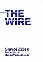 The wire by Slavoj iek