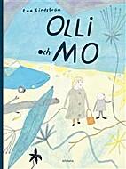 Olli och Mo by Eva Lindström