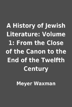 A History of Jewish Literature: Volume 1:…
