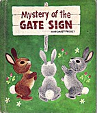Mystery of the Gate Sign by Margaret Friskey