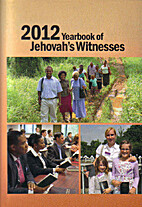 2012 Yearbook of Jehovah's Witnesses by…