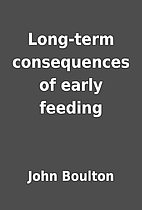Long-term consequences of early feeding by…