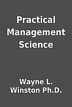 Practical Management Science by Wayne L.…