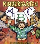 Kindergarten ABC by Jacqueline Rogers