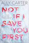 Image of the book Not If I Save You First by the author