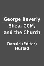 George Beverly Shea, CCM, and the Church by…