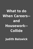 What to do When Careers--and…