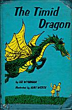 The Timid Dragon by Lee Wyndham