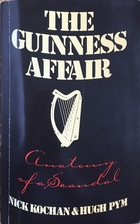 The Guinness affair : anatomy of a scandal…