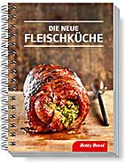 Die neue Fleischküche by Betty Bossi