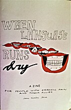When The Language Runs Dry: A Zine for…