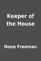 Keeper of the House by Nona Freeman
