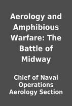 Aerology and Amphibious Warfare: The Battle…