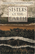 Sisters of the Earth: Women's Prose and…