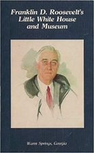 The Story of Franklin D. Roosevelt: Warm…